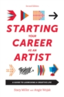 Image for Starting your career as an artist  : a guide to launching a creative life
