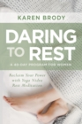Image for Daring to Rest : Reclaim Your Power with Yoga Nidra Rest Meditation