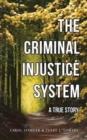 Image for The Criminal Injustice System