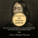 Image for In Search of Sir Thomas Browne