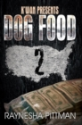 Image for Dog food 2  : K'wan presents