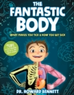 Image for The Fantastic Body : What Makes You Tick & How You Get Sick