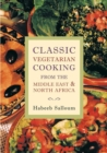 Image for Classic Vegetarian Cooking from the Middle East and North Africa