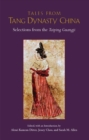 Image for Tales from Tang Dynasty China  : selections from the Taiping guangji