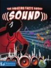 Image for The amazing facts about sound