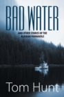 Image for Bad Water and Other Stories of the Alaskan Panhandle