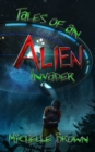 Image for Tales Of An Alien Invader