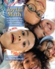 Image for Joyful Math : Invitations to Play and Explore in the Early Childhood Classroom