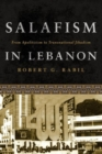 Image for Salafism in Lebanon  : from apoliticism to transnational jihadism