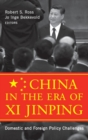 Image for China in the era of Xi Jinping  : domestic and foreign policy challenges