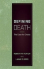 Image for Defining death  : the case for choice