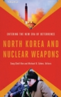 Image for North Korea and Nuclear Weapons : Entering the New Era of Deterrence