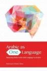 Image for Arabic as One Language : Integrating Dialect in the Arabic Language Curriculum