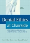 Image for Dental Ethics at Chairside : Professional Obligations and Practical Applications, Third Edition