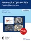 Image for Neurosurgical Operative Atlas : Functional Neurosurgery