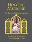 Image for Holystic Medicine : The Patron Saints of Medicine