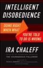 Image for Intelligent disobedience  : doing right when what you're told to do is wrong