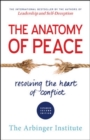 Image for The anatomy of peace  : resolving the heart of conflict