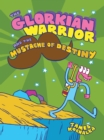 Image for The Glorkian Warrior and the mustache of destiny