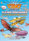 Image for Flying machines  : how the Wright Brothers soared