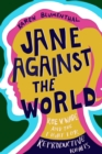 Image for Jane against the world  : Roe v. Wade and the fight for reproductive rights