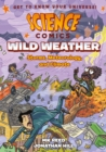 Image for Wild weather  : storms, meteorology, and climate