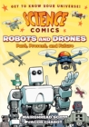 Image for Robots and drones  : past, present, and future