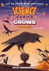 Image for SCIENCE COMICS CROWS