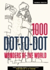 Image for 1000 Dot-to-Dot: Wonders of the World