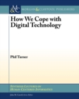 Image for How We Cope with Digital Technology