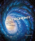 Image for Astronomy  : an illustrated guide to the Universe