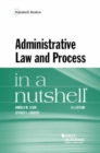 Image for Administrative Law and Process in a Nutshell