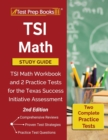 Image for TSI Math Study Guide : TSI Math Workbook and 2 Practice Tests for the Texas Success Initiative Assessment [2nd Edition]