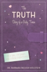Image for The Truth : Diary of a Gutsy Tween