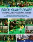 Image for Brick Shakespeare : The Comedies-A Midsummer Night's Dream, The Tempest, Much Ado About Nothing, and The Taming of the Shrew
