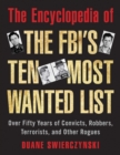 Image for The Encyclopedia of the FBI's Ten Most Wanted List