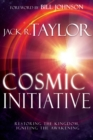 Image for Cosmic Initiative : Restoring the Kingdom, Igniting the Awakening
