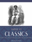 Image for American Classics: Twelve Years a Slave, Uncle Toms Cabin and Up From Slavery