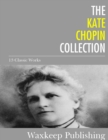 Image for Kate Chopin Collection: 13 Classic Works