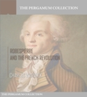 Image for Robespierre and the French Revolution