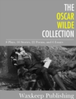 Image for Oscar Wilde Collection: 8 Plays, 16 Stories, 22 Poems, and 6 Essays