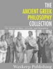 Image for Ancient Greek Philosophy Collection: The Works of Plato, Aristotle, and Xenophon.