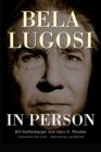 Image for Bela Lugosi in Person (Hardback)