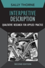 Image for Interpretive description  : qualitative research for applied practice