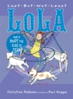 Image for Last-But-Not-Least Lola and a Knot the Size of Texas