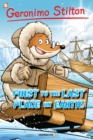 Image for Geronimo Stilton 18: First to the Last Place on Earth