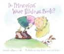 Image for Do princesses wear hiking boots?
