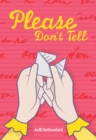 Image for Please don't tell