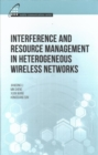 Image for Interference and Resource Management in Heterogeneous Wireless Networks