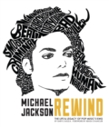 Image for Michael Jackson: Rewind : The Life and Legacy of Pop Music's King